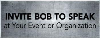 INVITE BOB to SPEAK!